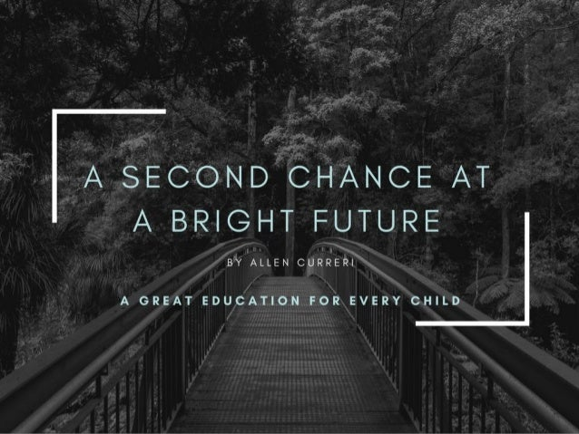 A Second Chance at a Bright Future: Education for All