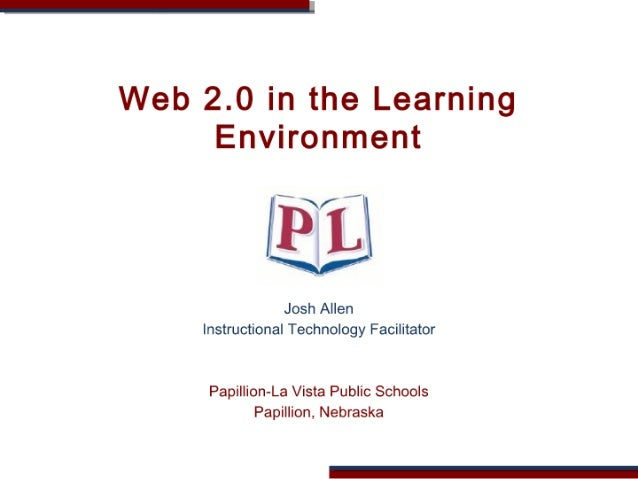 Web 2.0 in the Learning Environment