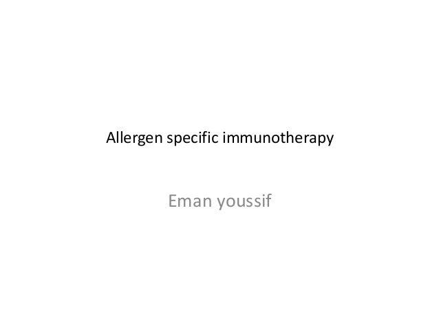 Allergen specific immunotherapy Eman youssif