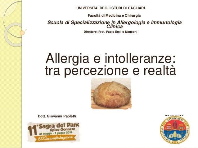 UNIVERSITA' DEGLI STUDI DI CAGLIARI Facoltà di Medicina e Chirurgia Scuola di Specializzazione in Allergologia e Immunolog...