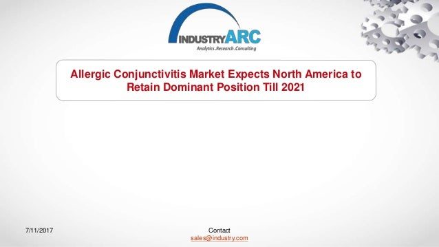 Allergic conjunctivitis market keen on tackling misinformation surrou allergic conjunctivitis market expects north america to retain dominant position till 2021 contact salesindustry ccuart Choice Image