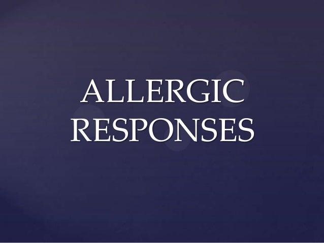 ALLERGIC RESPONSES