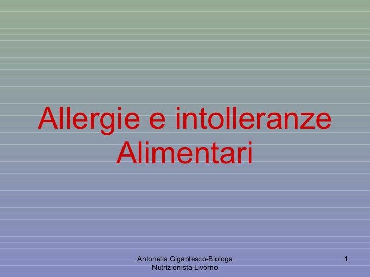 Allergie e intolleranze Alimentari Antonella Gigantesco-Biologa Nutrizionista-Livorno