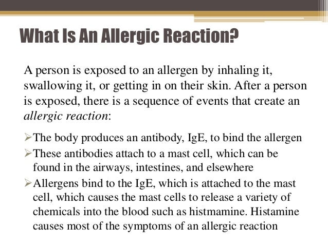What Is An Allergic Reaction