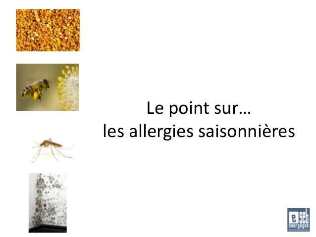 Le point sur… les allergies saisonnières