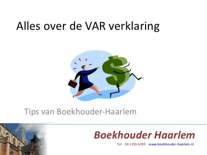 Alles over de VAR verklaring Tips van Boekhouder-Haarlem