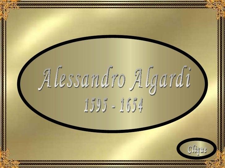 Alessandro Algardi 1595 - 1654 Clique