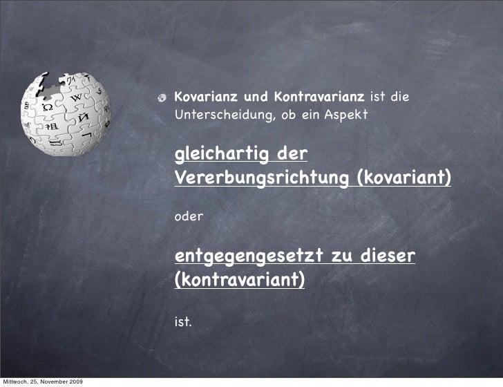 Kovarianz und Kontravarianz ist die                               Unterscheidung, ob ein Aspekt                           ...