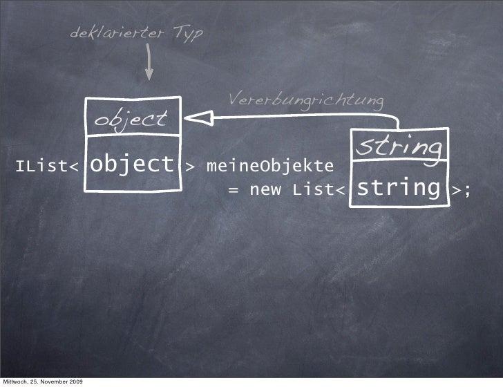 deklarierter Typ                                              Vererbungrichtung                               object      ...