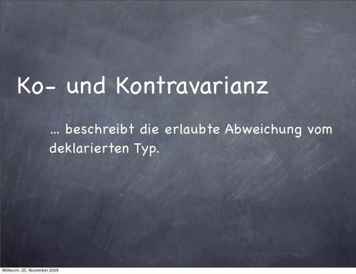 Ko- und Kontravarianz                       ... beschreibt die erlaubte Abweichung vom                       deklarierten ...