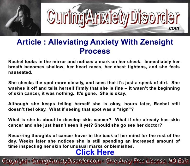 Article : Alleviating Anxiety With Zensight                        Process Rachel looks in the mirror and notices a mark o...