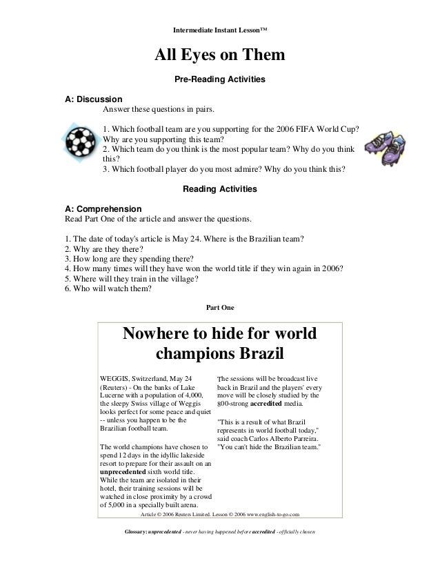 Intermediate Instant Lesson™ All Eyes on Them Pre-Reading Activities A: Discussion Answer these questions in pairs. 1. Whi...