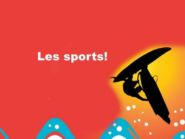 Les sports!