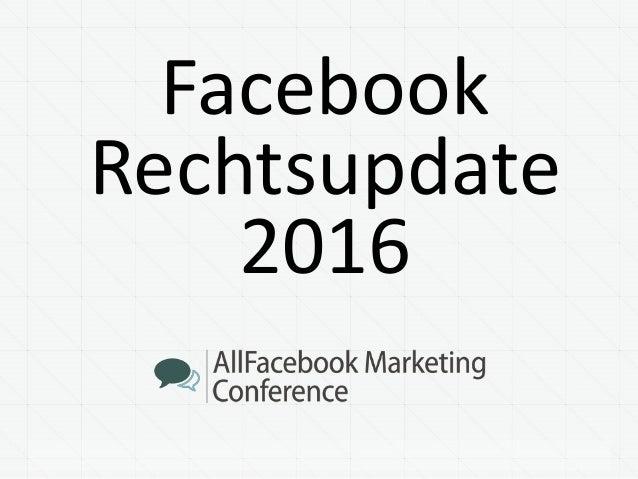 Facebook Rechtsupdate 2016