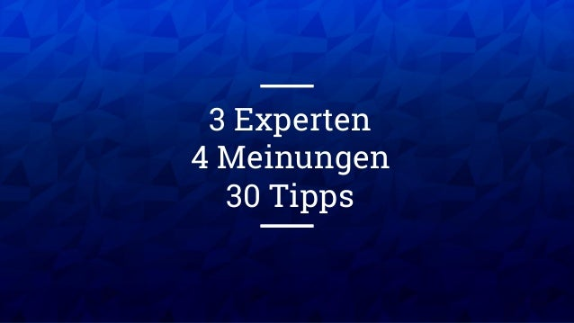XX XX 3 Experten 4 Meinungen 30 Tipps