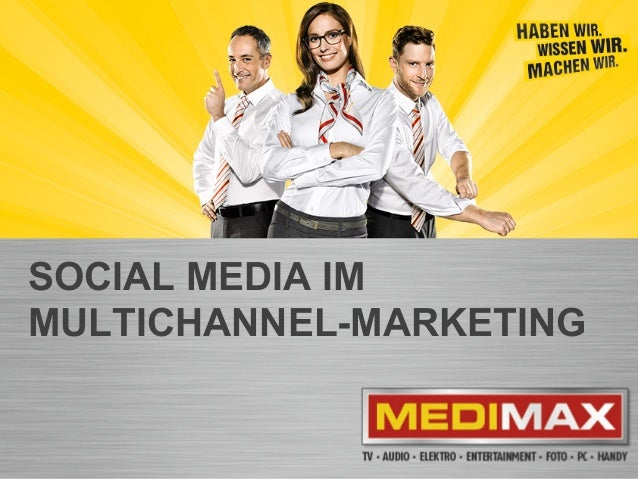 MEDIMAX Facebook Tool / Beatrix PaeßensSeite 1 SOCIAL MEDIA IM MULTICHANNEL-MARKETING