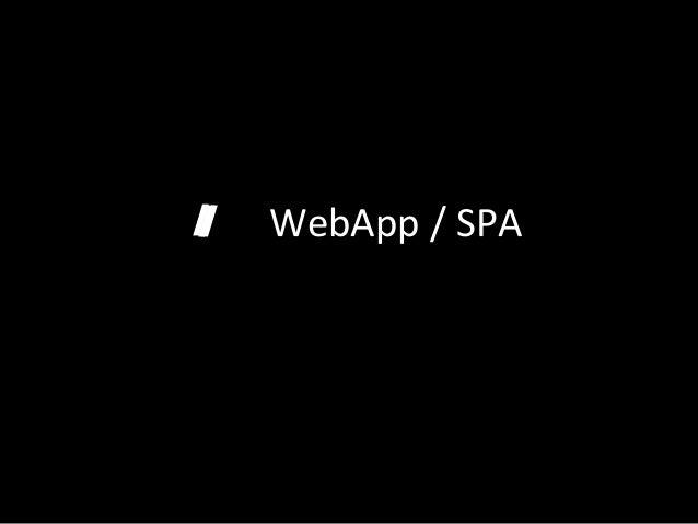 /   /    WebApp  /  SPA