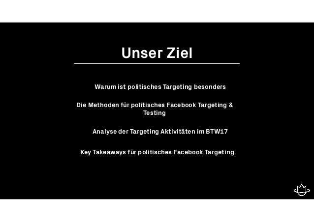 Politisches Targeting & Facebook im Bundestagswahlkampf 2017 #AFBMC Slide 3
