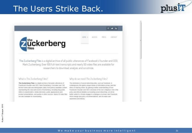 © plus-IT Gruppe 2013  The Users Strike Back.  We make your business more intelligent  31