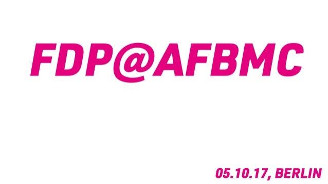 Der Digitale Wahlkampf der FDP NRW @ AFBMC