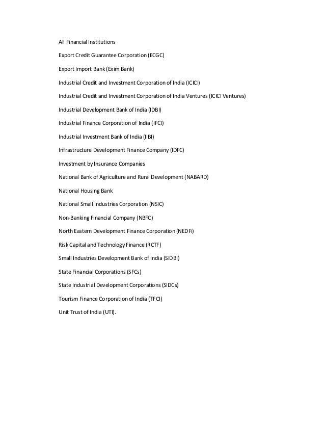 All Financial InstitutionsExport Credit Guarantee Corporation (ECGC)Export Import Bank (Exim Bank)Industrial Credit and In...