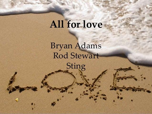 All for loveBryan AdamsRod Stewart    Sting
