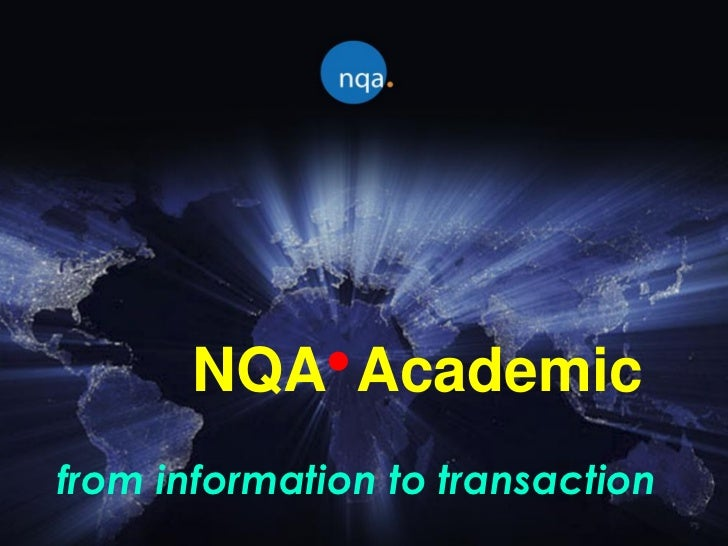 NQA Academicfrom information to transaction
