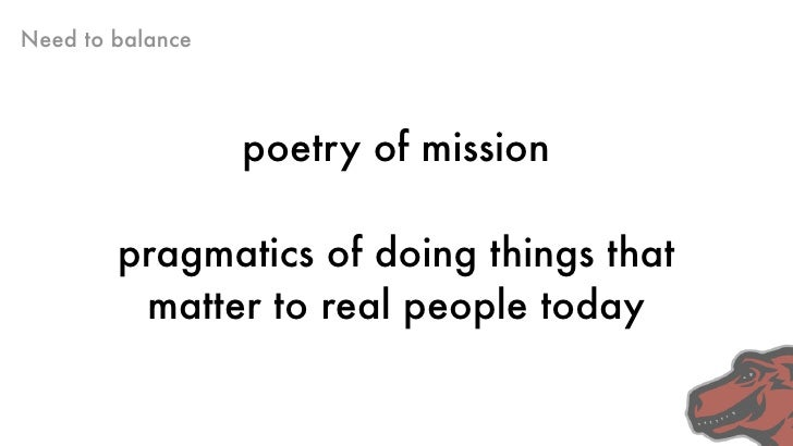 Mozilla's Poetry                       Mozilla's Mission:                 To promote choice and               innovation o...