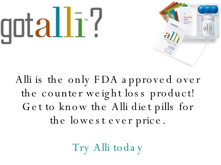 Alli Fda Approved Otc Diet