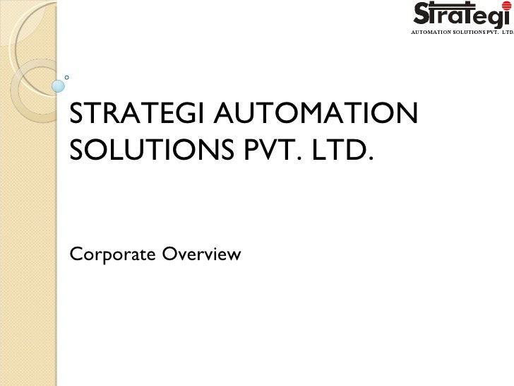 STRATEGI AUTOMATION SOLUTIONS PVT. LTD. Corporate Overview