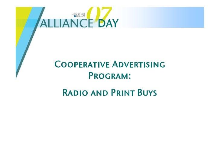 DAY   Cooperative Advertising       Program:  Radio and Print Buys