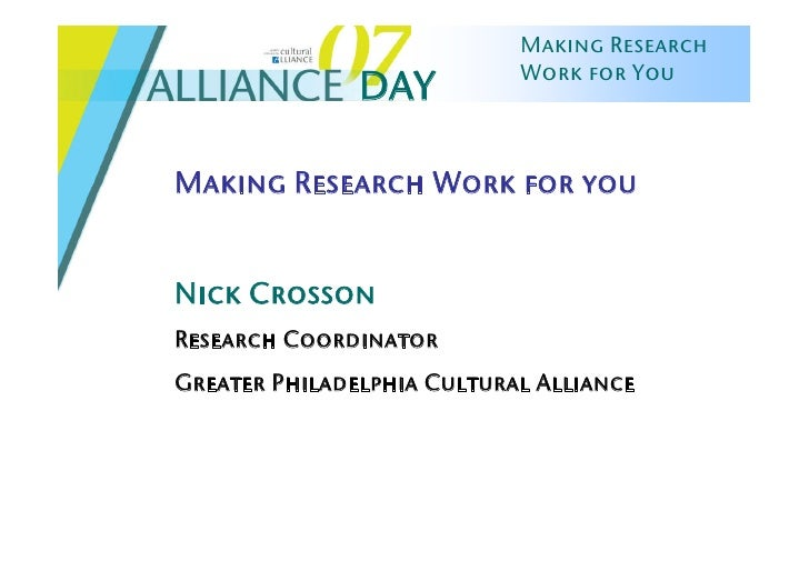 Making Research                             Work for You                DAY  Making Research Work for you   Nick Crosson R...