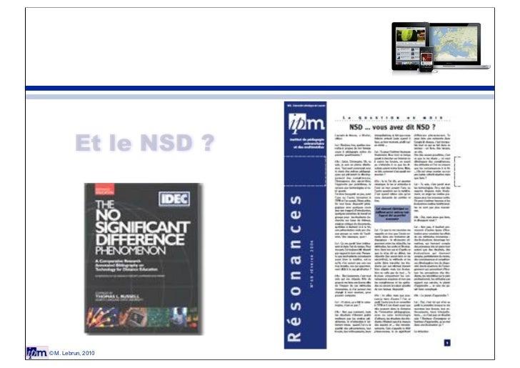 Et le NSD ?© M. Lebrun, 2010