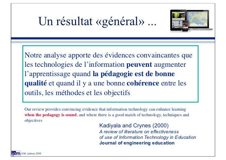 Un résultat «général» ...  Notre analyse apporte des évidences convaincantes que  les technologies de l'information peuven...