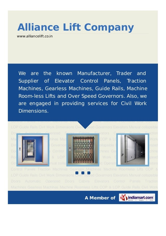 Alliance Lift Company   www.alliancelift.co.inElevators Manual collapsible Doors Automatic Operated Doors Cabins Elevators...
