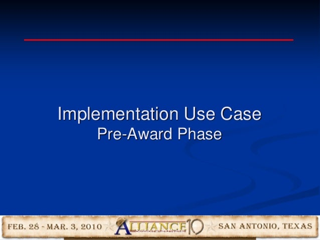 14 Implementation Use Case Pre-Award Phase Session #-and Name