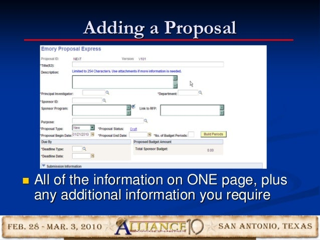 Adding a Proposal 17  All of the information on ONE page, plus any additional information you require Session #-and Name