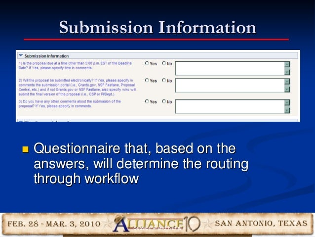 Submission Information 18  Questionnaire that, based on the answers, will determine the routing through workflow Session ...
