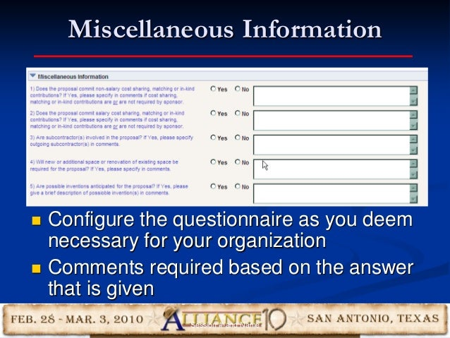 Miscellaneous Information 19  Configure the questionnaire as you deem necessary for your organization  Comments required...