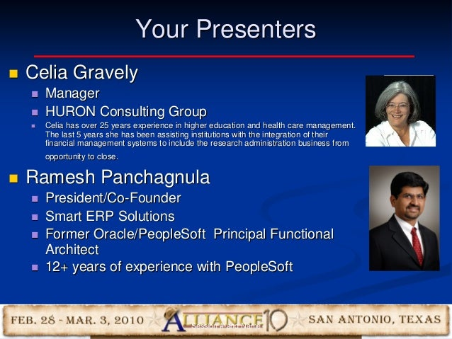 2 Your Presenters  Celia Gravely  Manager  HURON Consulting Group  Celia has over 25 years experience in higher educat...