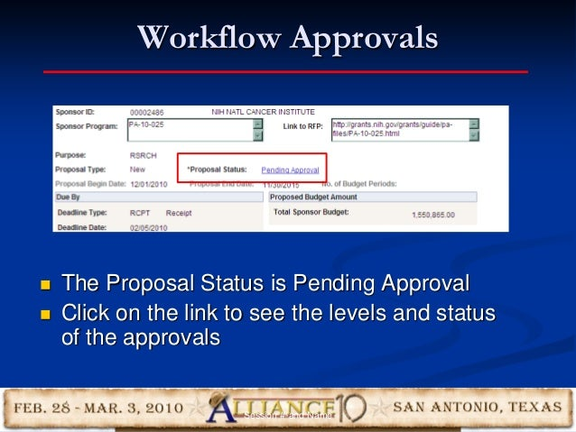 Workflow Approvals 25  The Proposal Status is Pending Approval  Click on the link to see the levels and status of the ap...