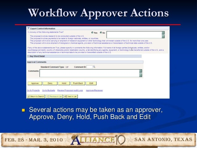 Workflow Approver Actions 32  Several actions may be taken as an approver, Approve, Deny, Hold, Push Back and Edit Sessio...