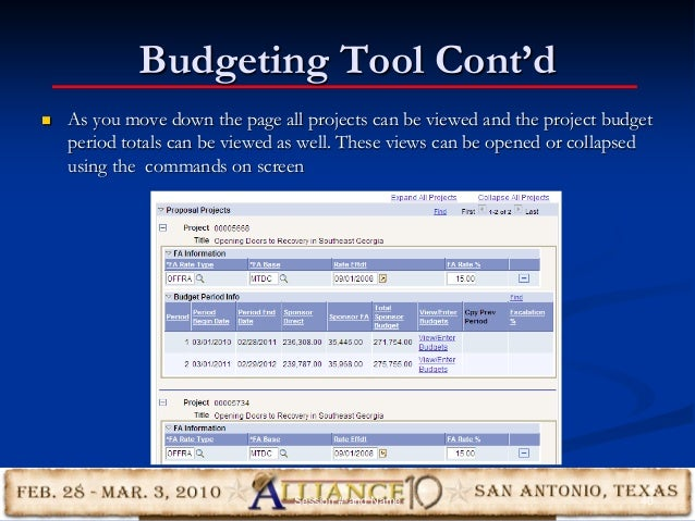 Budgeting Tool Cont'd  As you move down the page all projects can be viewed and the project budget period totals can be v...