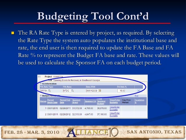 Budgeting Tool Cont'd  The RA Rate Type is entered by project, as required. By selecting the Rate Type the system auto po...