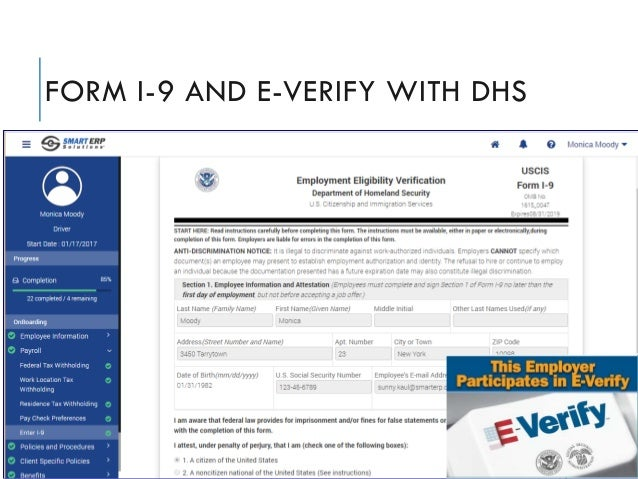 FORM I-9 AND E-VERIFY WITH DHS Smart ERP Solutions, Inc. Proprietary and Confidential. Copyright © 2017 Smart ERP Solution...