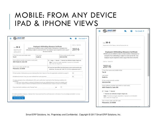 MOBILE: FROM ANY DEVICE IPAD & IPHONE VIEWS Smart ERP Solutions, Inc. Proprietary and Confidential. Copyright © 2017 Smart...