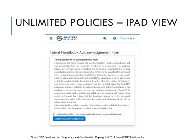 UNLIMITED POLICIES – IPAD VIEW Smart ERP Solutions, Inc. Proprietary and Confidential. Copyright © 2017 Smart ERP Solution...