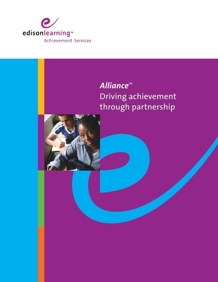 Alliance        TM    Driving achievement through partnership