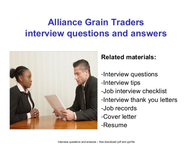 Interview Questions And Answers U2013 Free Download/ Pdf And Ppt File Alliance Grain  Traders Interview ...