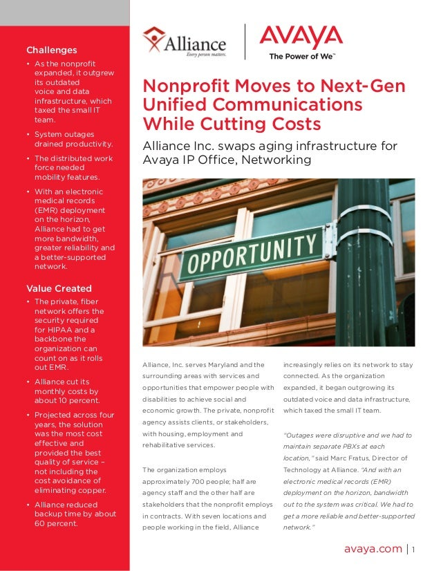 Nonprofit Moves to Next-Gen Unified Communications While Cutting Costs Alliance Inc. swaps aging infrastructure for Avaya ...